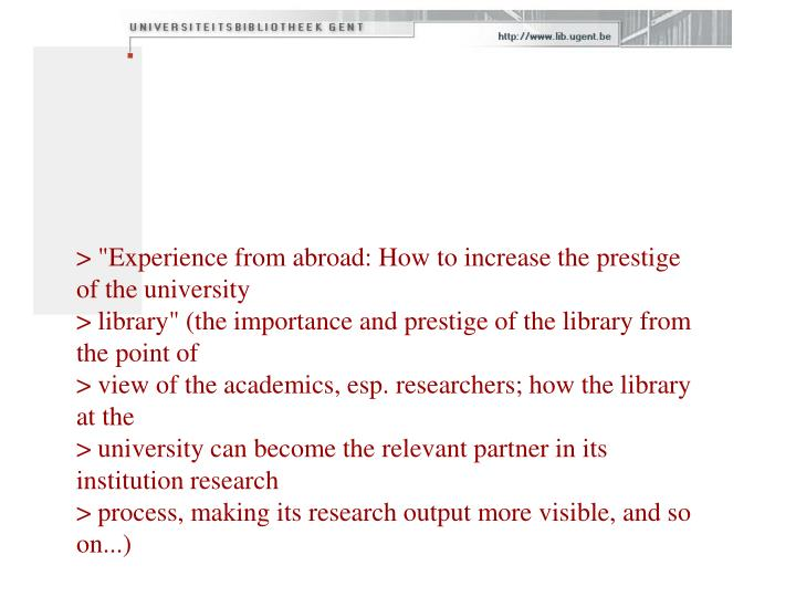 """> """"Experience from abroad: How to increase the prestige of the university"""