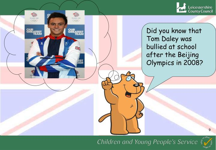 Did you know that Tom Daley was bullied at school after the Beijing Olympics in 2008?