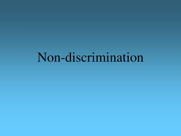 the right of equality and non discrimination in the united states Trans people of color face higher rates of discriminationclear non-discrimination laws covering rights centerhowever state or local non-discrimination.