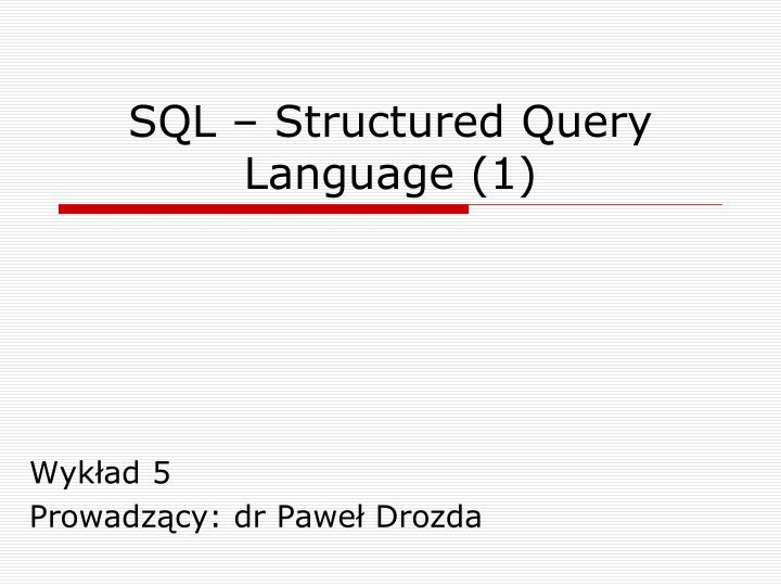 Sql structured query language 1