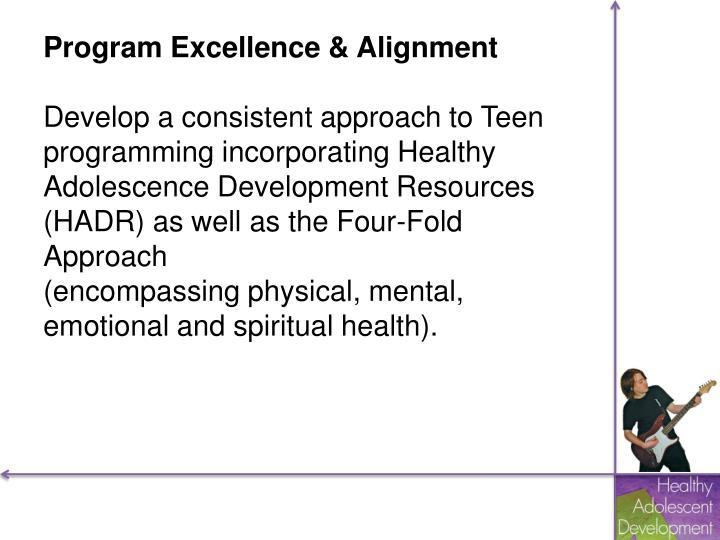 Program Excellence & Alignment
