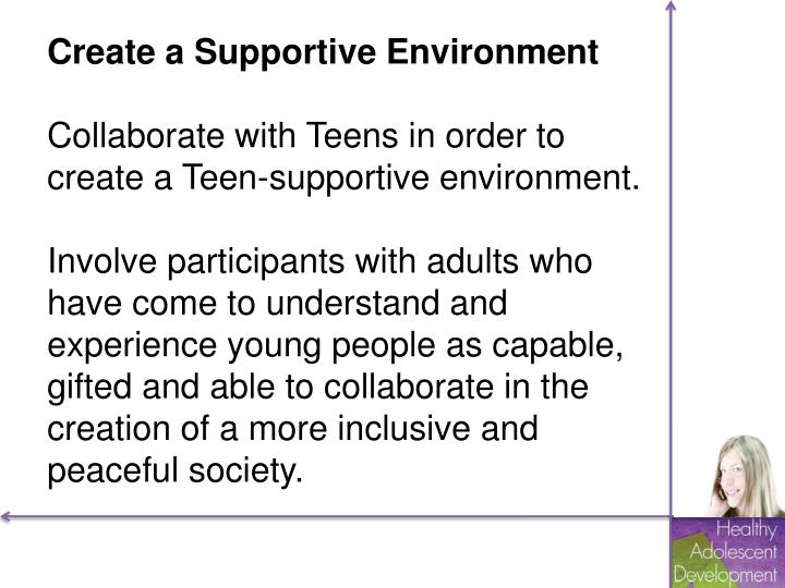 Create a Supportive Environment