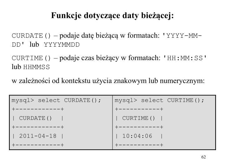Funkcje dotyczące daty bieżącej: