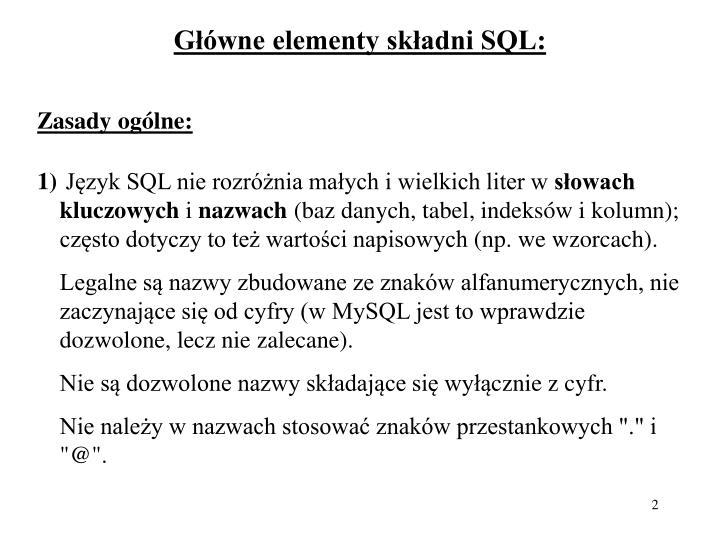 G wne elementy sk adni sql