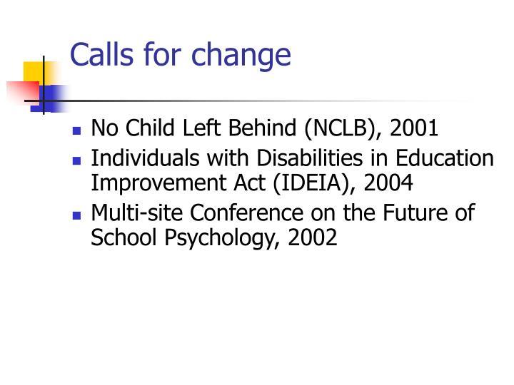 Calls for change