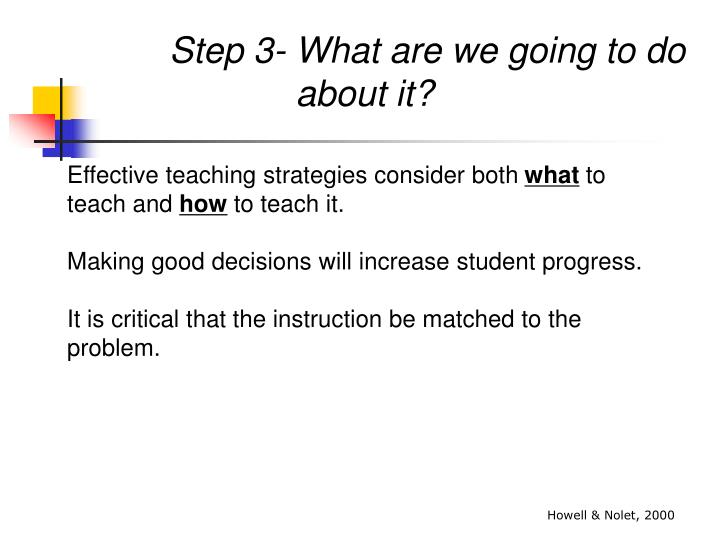 Step 3- What are we going to do about it?