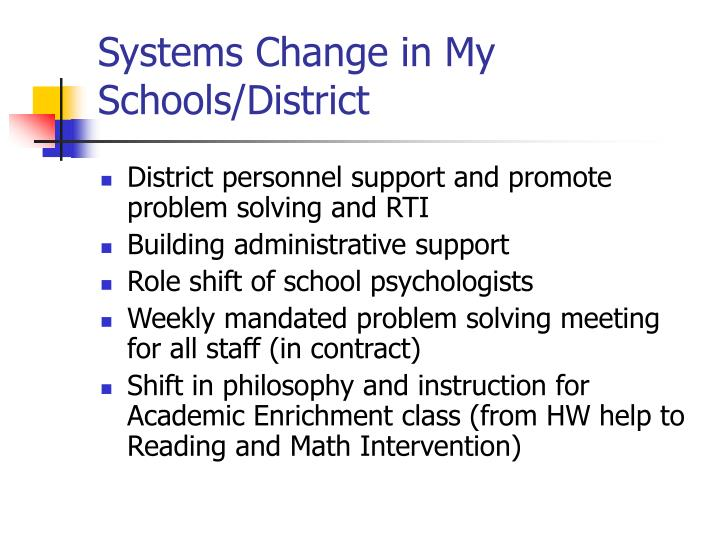 Systems Change in My Schools/District