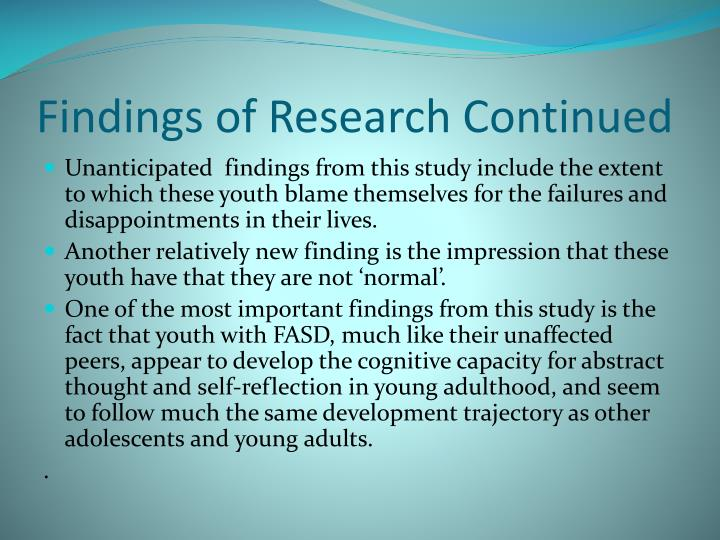 Findings of Research Continued
