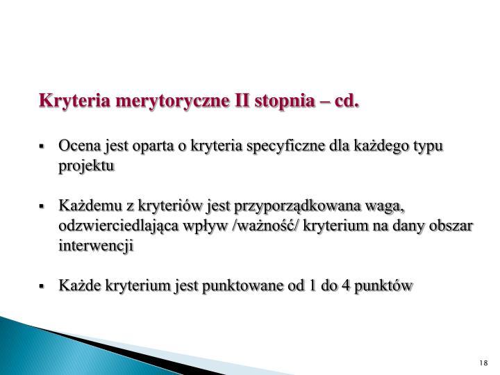Kryteria merytoryczne II stopnia – cd.