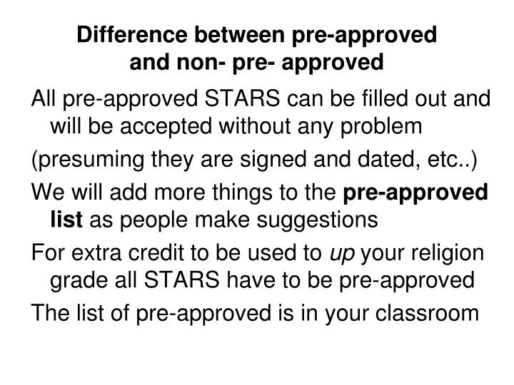 Difference between pre-approved