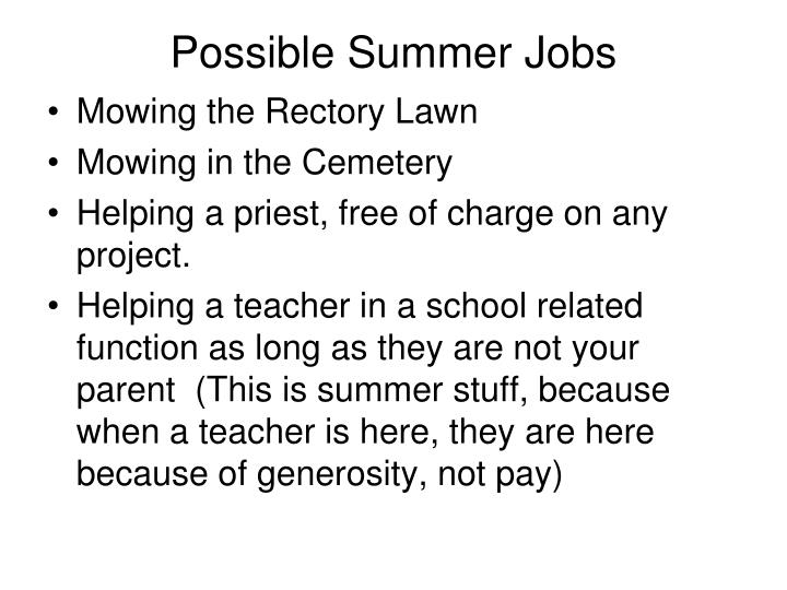 Possible Summer Jobs