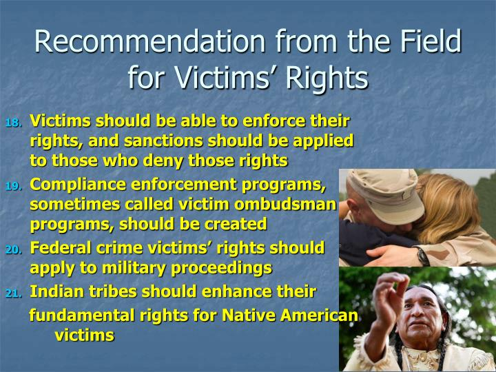 Recommendation from the Field for Victims' Rights