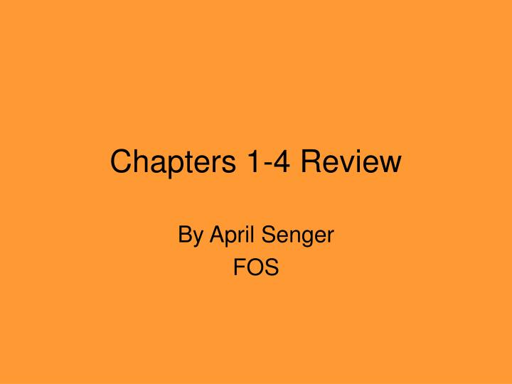 chapters 1 4 review n.