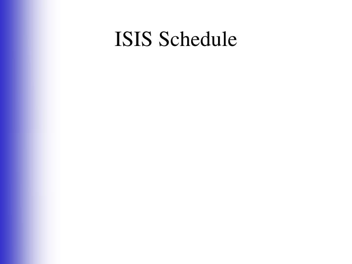 ISIS Schedule