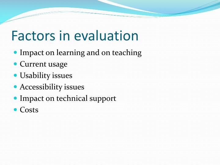 Factors in evaluation