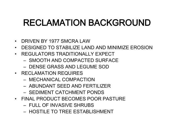 RECLAMATION BACKGROUND