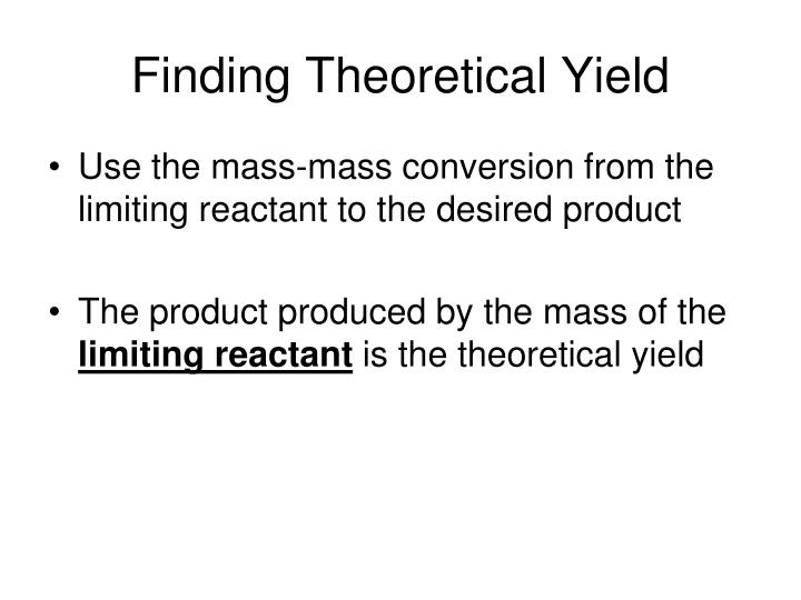 Finding Theoretical Yield