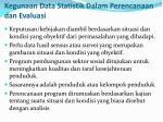 kegunaan data statistik d alam perencanaan dan evaluasi