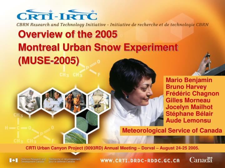 Overview of the 2005 montreal urban snow experiment muse 2005