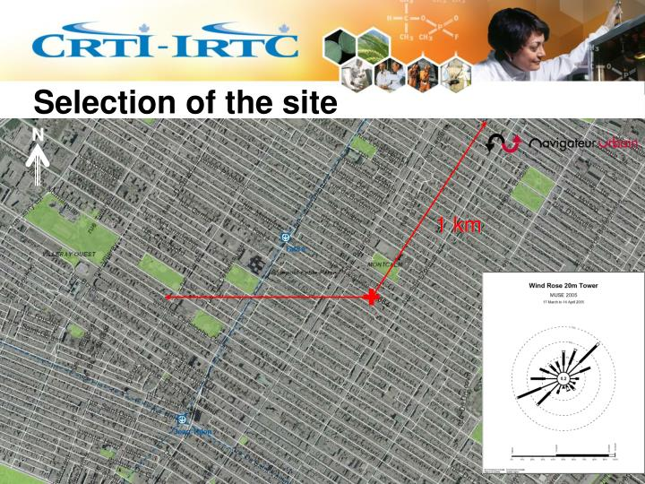Selection of the site