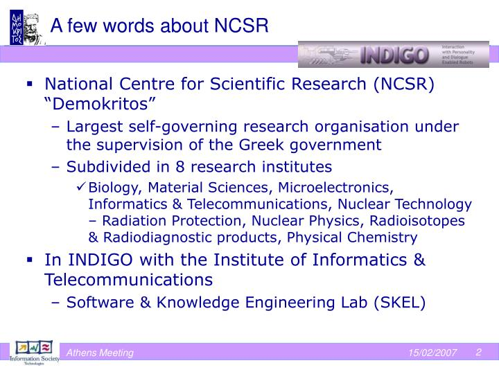 A few words about ncsr