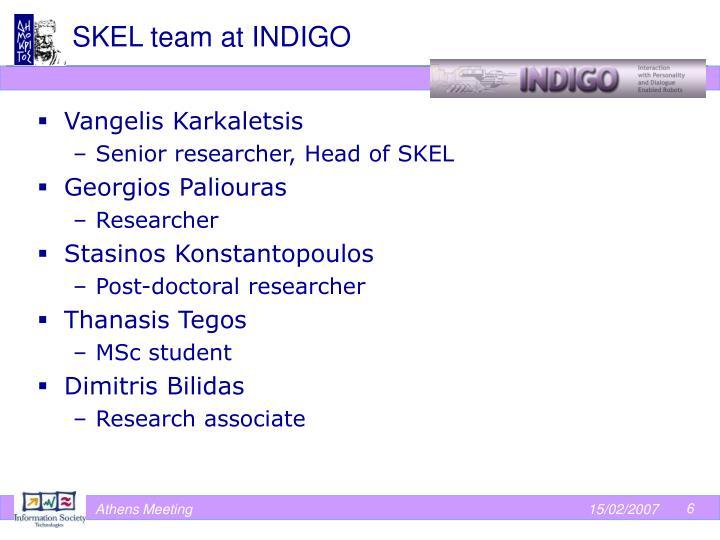 SKEL team at INDIGO