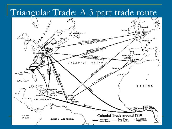 triangular trade route essay Course hero has thousands of triangular trade study resources to help you draw all parts of the triangular trade route triangular trade essays.