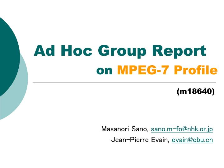 ad hoc group report on mpeg 7 profile n.