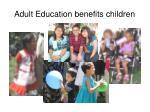 adult education benefits children