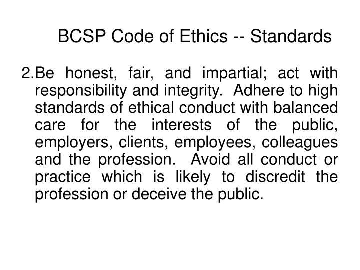 BCSP Code of Ethics -- Standards