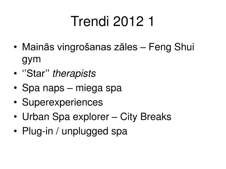 Trendi 2012 1