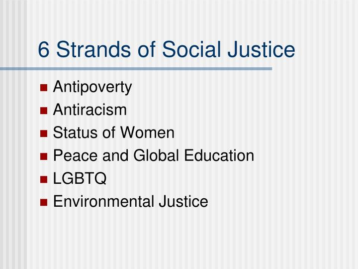 6 Strands of Social Justice