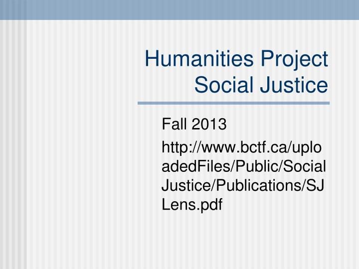 Humanities project social justice