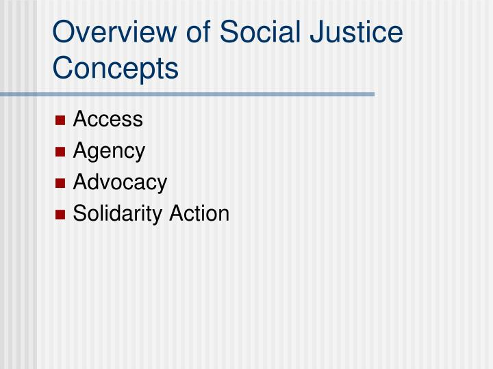 Overview of social justice concepts