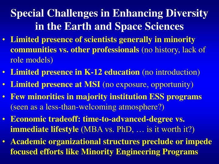 Special Challenges in Enhancing Diversity in the Earth and Space Sciences