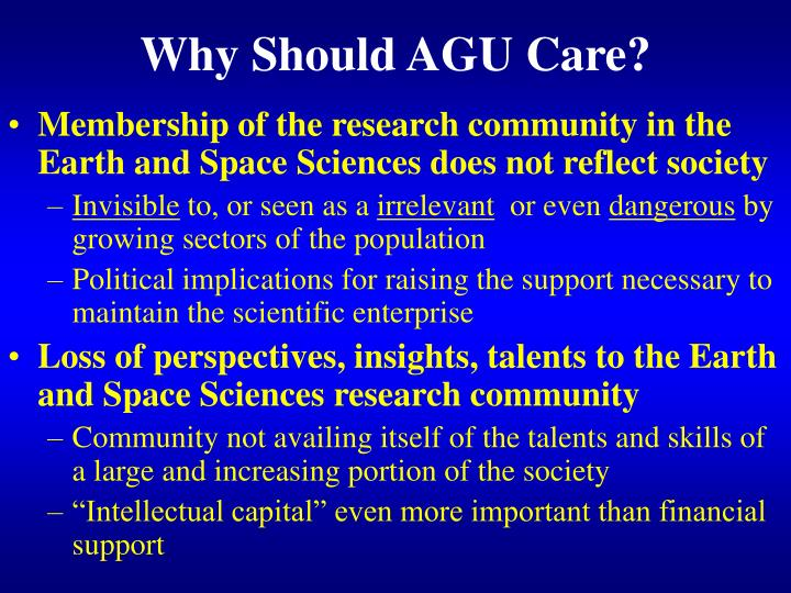 Why should agu care