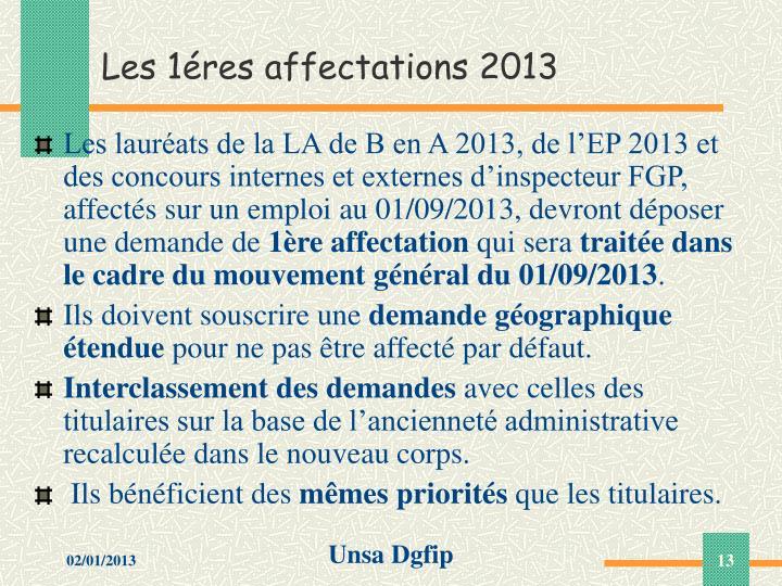 Les 1éres affectations 2013