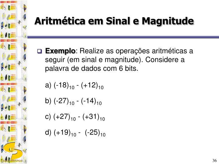 Aritmética em Sinal e Magnitude