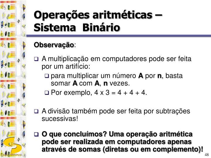 Operações aritméticas –