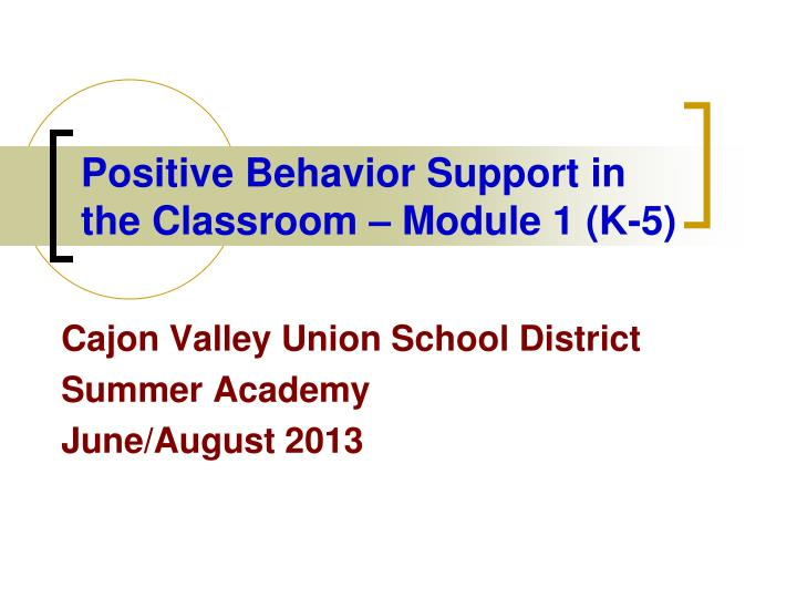 positive behavior support in the classroom module 1 k 5 n.