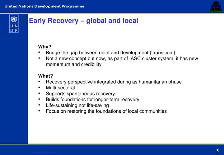 Early Recovery – global and local