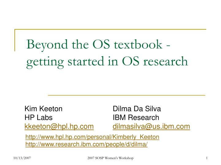 beyond the os textbook getting started in os research n.