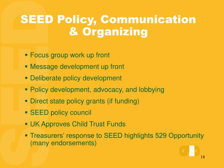 SEED Policy, Communication & Organizing