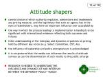 attitude shapers