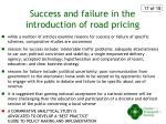 success and failure in the introduction of road pricing