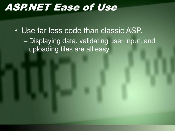 ASP.NET Ease of Use