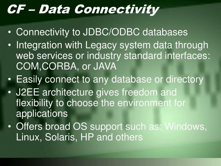 CF – Data Connectivity