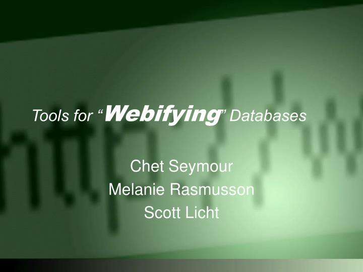 Tools for webifying databases