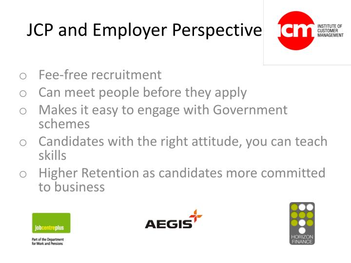 JCP and Employer Perspective