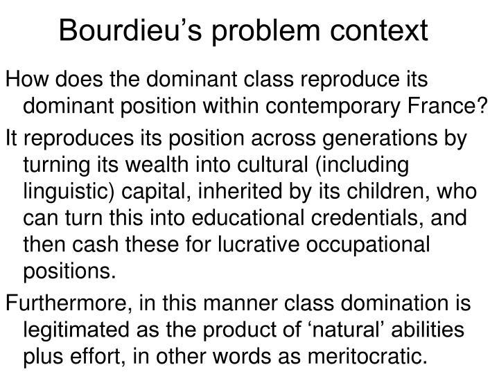 Bourdieu's problem context
